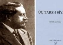 Osmanlıda Felsefe- Osmanlı Düşünürleri Yusuf Akçura Üç tarzı siyaset